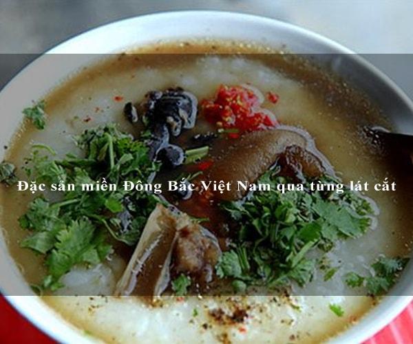Đặc sản miền Đông Bắc Việt Nam qua từng lát cắt 1