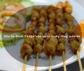 Dấu ấn Bình Thuận khó quên trong từng món ăn