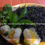 Những đặc sản từ nương rẫy của người Thái Nguyên