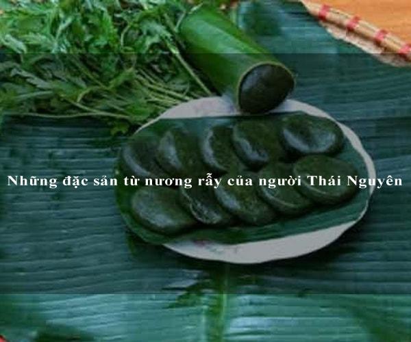 Những đặc sản từ nương rẫy của người Thái Nguyên 3