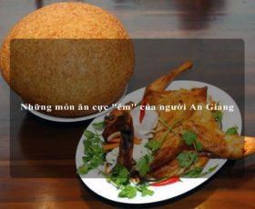 """Những món ăn cực """"êm"""" của người An Giang"""